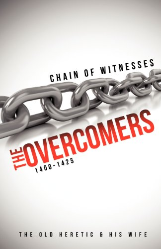 CHAIN OF WITNESSES; THE OVERCOMERS