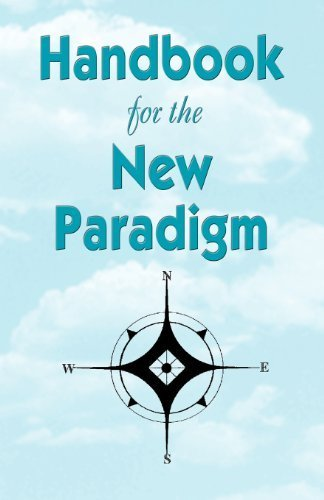 Handbook for the New Paradigm by Benevelent Beings (1999-05-11)