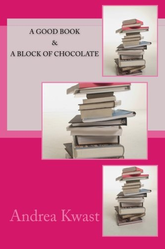 A Good Book & A Block of Chocolate