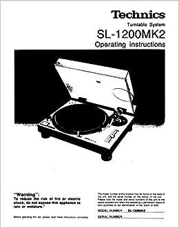 technics sl 1200mk2 turntable owners instruction manual reprint
