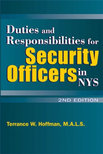 Duties & Responsibilities for NYS Security Officers 3rd Edition