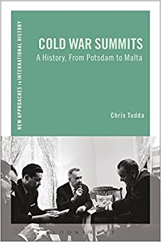 Book Cold War Summits: A History, From Potsdam to Malta (New Approaches to International History)