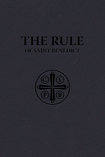 The Rule of Saint Benedict (Premium UltraSoft Binding) (Rule Of Saint Benedict)
