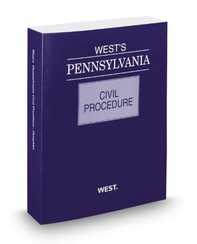 West's® Pennsylvania Civil Procedure, 2013 ed.