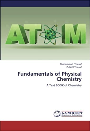 Book Fundamentals of Physical Chemistry: A Text BOOK of Chemistry