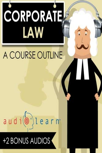 Corporate Law AudioLearn (Audio Law Outlines) (The Oxford Handbook Of Corporate Law And Governance)