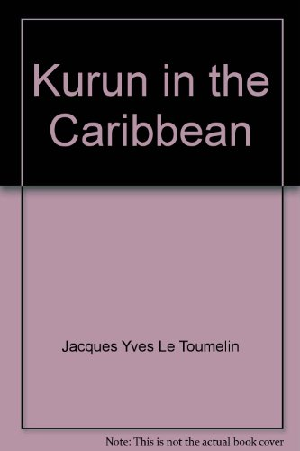 Kurun in the Caribbean