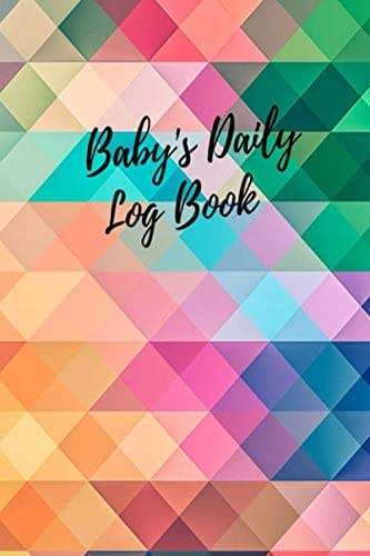 Baby's Daily Log Book: Colored Triangles Record Sleep, Feed, Diapers, Activities  Health Record 6x9in: Perfect For New Parents Or Nannies.