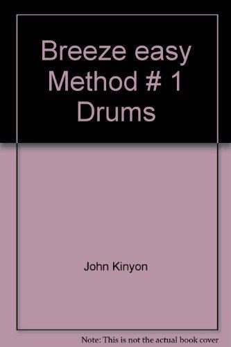 Breeze easy Method # 1 Drums