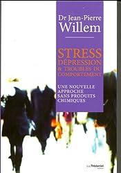 Stress, dépression et troubles du comportement : Une nouvelle approche sans produits chimiques