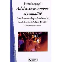 PHOTOLANGAGE ADOLESCENCE AMOUR SEXUALITÉ  2E ÉD.