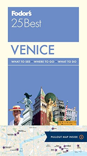 Fodor's Venice 25 Best (Full-color Travel Guide) (Venice Italy Travel Guide)
