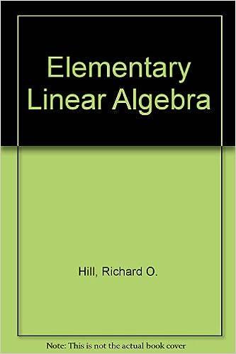 Hill Elementary Linear Algebra 2e IE
