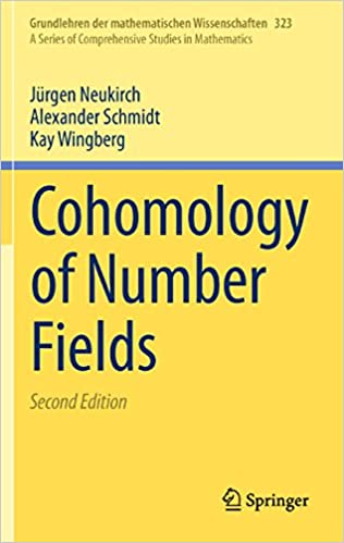 Cohomology of Number Fields: 323 (Grundlehren der
