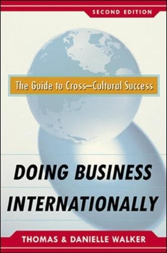 Book cover from Doing Business Internationally, Second Edition: The Guide To Cross-Cultural Success by Danielle Walker