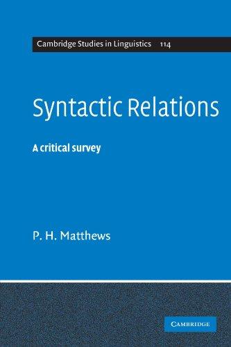 Syntactic Relations: A Critical Survey (Cambridge Studies in Linguistics)