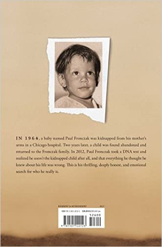 The Foundling: The True Story of a Kidnapping, a Family