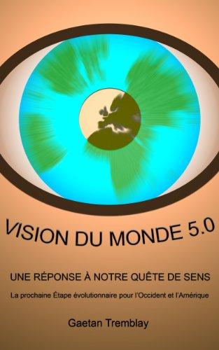 VISION DU MONDE 5.0 (French Edition)