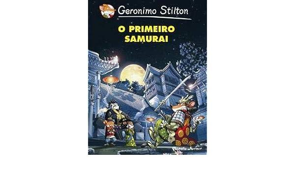 O Primeiro Samurai (Portuguese Edition): Geronimo Stilton ...