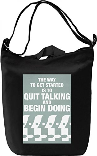 Quit talkin and start doing Borsa Giornaliera Canvas Canvas Day Bag  100% Premium Cotton Canvas  DTG Printing 