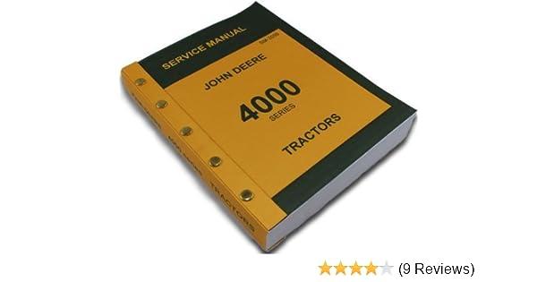 John Deere 4000 Series 4020 4010 Tractors Technical Service Manual. John Deere 4000 Series 4020 4010 Tractors Technical Service Manual New Print 746 Pages Diesel Gas Lp Amazon Books. John Deere. John Deere Lv4010 Wiring Schematic At Scoala.co