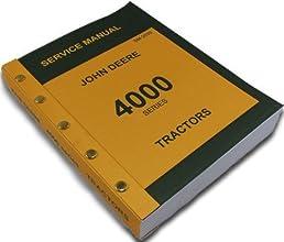 john deere 4000 series 4020 4010 tractors technical service manual rh amazon com John Deere Model 4020 John Deere 4020 Specifications