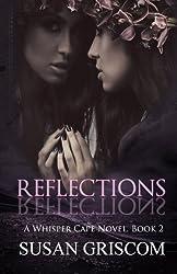 Reflections (Whisper Cape, Book 2) (Volume 2)