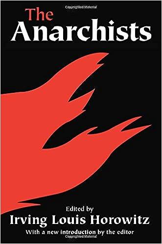 the anarchists irving louis horowitz 9780202307688 amazon com books