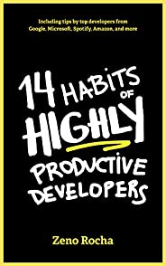 14 Habits of Highly Productive Developers (English Edition)