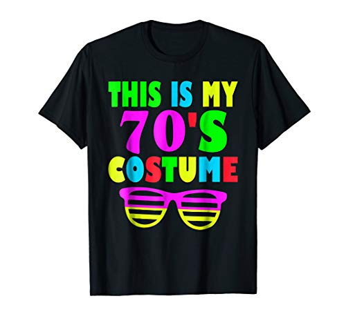 This Is My 70-s Costume T-Shirt 60's 70's Party Tee
