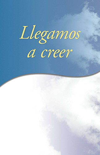 Llegamos a creer… (Spanish Edition) by [AA World Services Inc]