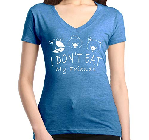 Friend Womens V-neck T-shirt - Shop4Ever I Don't Eat My Friends Women's V-Neck T-Shirt Vegan VegetarianShirtsMedium Heather Royal Blue0