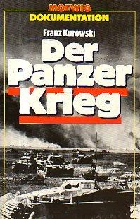 Der Panzerkrieg Sondereinband – Juli 1992 Franz Kurowski Ullstein Tb 3811843540