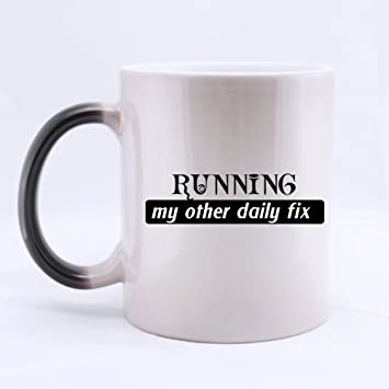 Birthday Gifts For Runners Jogging Lovers Humor Quotes Running My Other Daily Fix Tea Coffee Wine Cup 100 Ceramic 11 Ounce Morphing Mug Amazonca Home