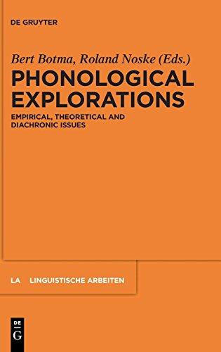 Phonological Explorations (Linguistische Arbeiten)