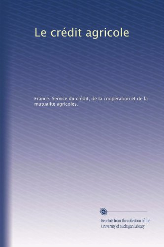 le-crdit-agricole-french-edition