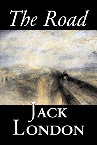 The Road by Jack London, Fiction, Action & Adventure Jack London