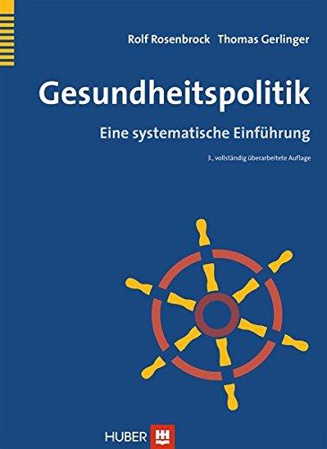 Gesundheitspolitik: Eine systematische Einführung