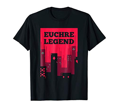 Euchre Player Best Price Legend Card Game T Shirt Gift