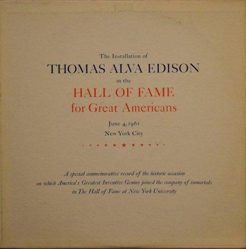 Installation Thomas Alva Edison in the Hall of Fame for Great Americans, June 4, 1961. - Ralph Giorgio
