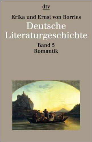 Deutsche Literaturgeschichte Band 5: Romantik