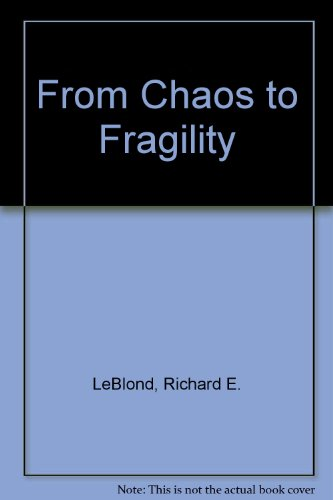 From Chaos to Fragility