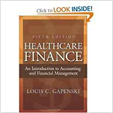 healthcare finance gapenski Healthcare finance anintroductionto accountingand financialmanagement thirdedition louiscgapenski aupha hap.