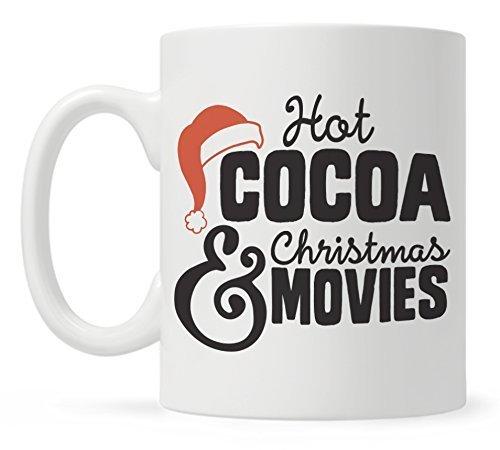 Christmas Coffee Mugs, Fun Mugs, Funny Christmas Mug, Hot Cocoa and Christmas Movies by Loftipop