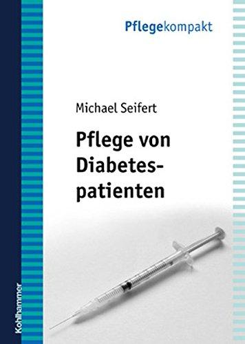 Pflege von Diabetespatienten (Pflegekompakt)