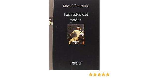 Las redes del poder: Amazon.es: Michel Foucault: Libros