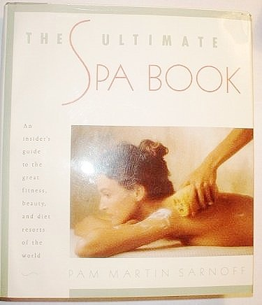 Ultimate Spa Book (Traveller's Bookshelf)
