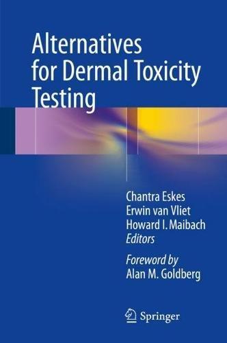 Alternatives for Dermal Toxicity Testing