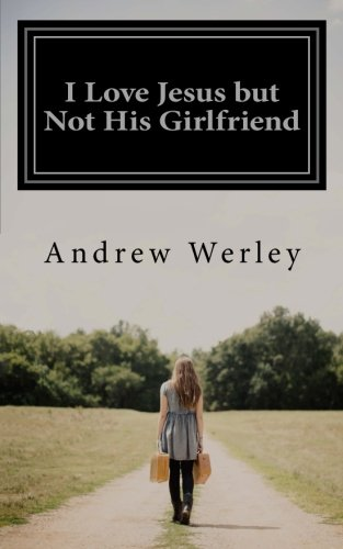 Download I Love Jesus but Not His Girlfriend ebook