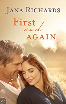 First and Again by [Richards, Jana]